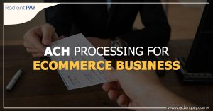 ACH Processing for Ecommerce Business