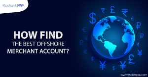 How Find the Best Offshore Merchant Account