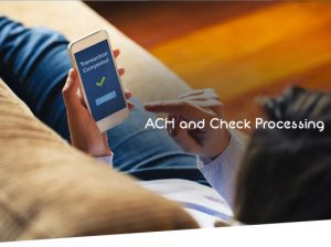 ACH and Check Processing Services